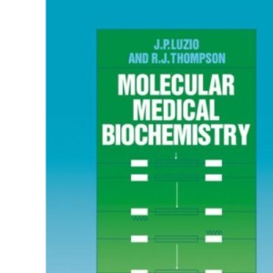 Molecular Medical Biochemistry (Cambridge Texts in Physiological Sciences)