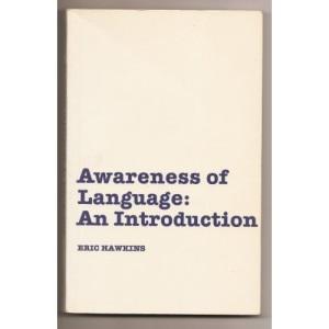 Awareness of Language; An Introduction.