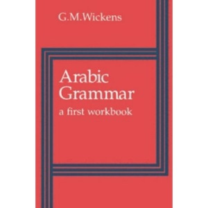 Arabic Grammar: A First Workbook