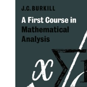 A First Course in Mathematical Analysis