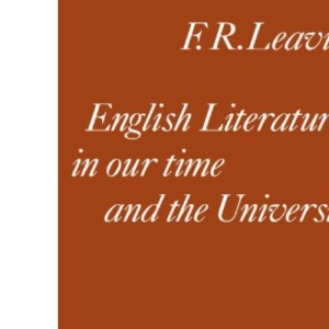 ENGLISH LITERATURE In Our Time And The University.