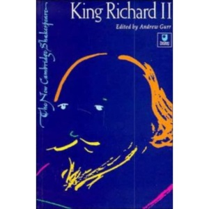 King Richard II (The New Cambridge Shakespeare)