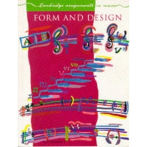 Form and Design (Cambridge Assignments in Music)