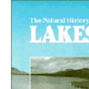 The Natural History of Lakes