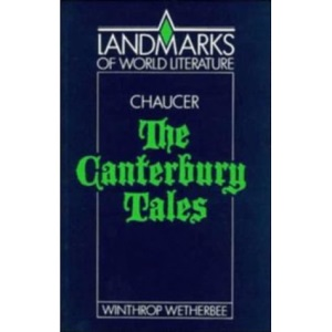 Chaucer: The Canterbury Tales (Landmarks of World Literature)