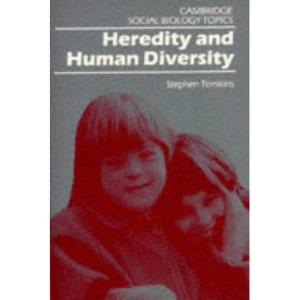 Heredity and Human Diversity (Cambridge Social Biology Topics)