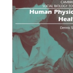 Human Physical Health (Cambridge Social Biology Topics)
