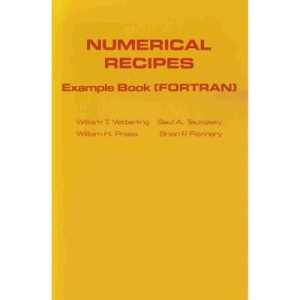 Numerical Recipes Example Book FORTRAN: Fortran Example Bk
