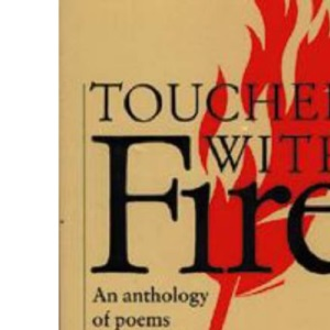 Touched with Fire: An Anthology of Poems