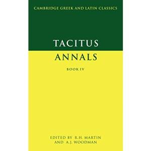 Tacitus: Annals Book IV: Bk.4 (Cambridge Greek and Latin Classics)