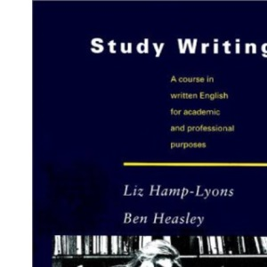 Study Writing: A Course in Written English for Academic and Professional Purposes