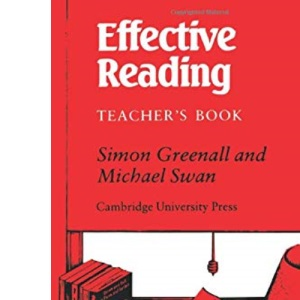 Effective Reading: Reading Skills for Advanced Students: Tchrs'
