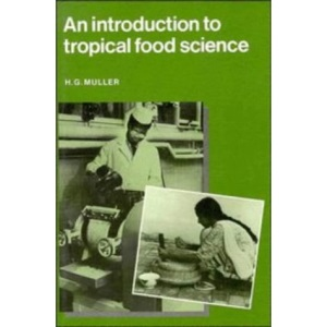 An Introduction to Tropical Food Science