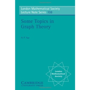 Some Topics in Graph Theory (London Mathematical Society Lecture Note Series)