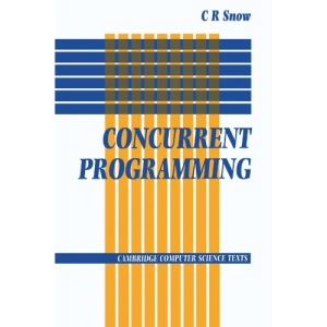 Concurrent Programming (Cambridge Computer Science Texts)