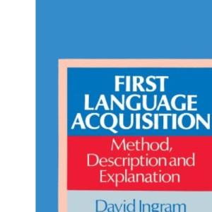 First Language Acquisition: Method, Description and Explanation