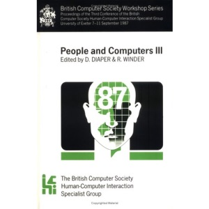 People and Computers III: 3rd (British Computer Society Workshop Series)
