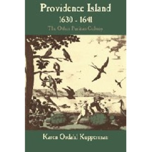 Providence Island, 1630–1641: The Other Puritan Colony