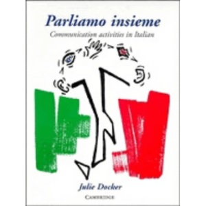 Parliamo insieme: Communication Activities in Italian