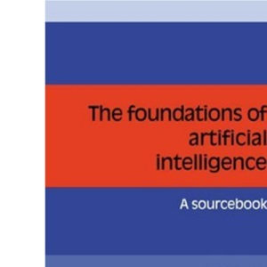 Foundations Artificial Intelligence: A Sourcebook