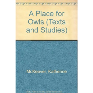 A Place for Owls (Texts and Studies)