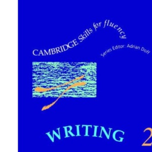 Writing 2 Student's book: Intermediate (Cambridge Skills for Fluency)