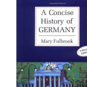 A Concise History of Germany (Cambridge Concise Histories)