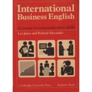 International Business English Student's book: A Course in Communication Skills