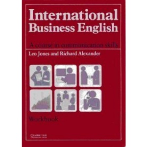International Business English Workbook: A Course in Communication Skills