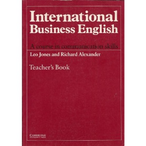 International Business English Teacher's book: A Course in Communication Skills