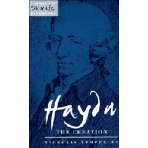 Haydn: The Creation (Cambridge Music Handbooks)