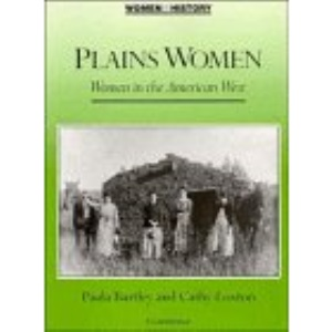Plains Women: Women in the American West (Women in History)