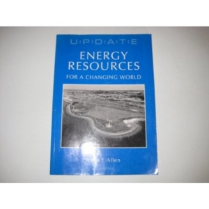 Energy Resources for a Changing World (Update)