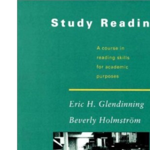 Study Reading: A Course in Reading Skills for Academic Purposes .