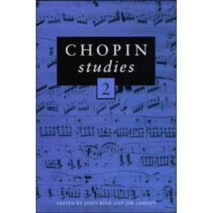 Chopin Studies 2: Vol 2 (Cambridge Composer Studies)