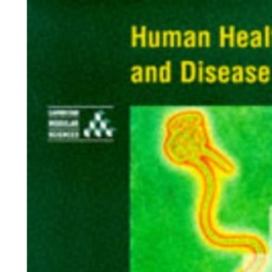 Human Health and Disease (Cambridge Modular Sciences)