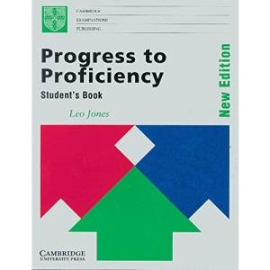 Progress to Proficiency Student's book: New Edition (Cambridge examinations publishing)