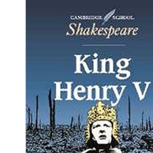King Henry V (Cambridge School Shakespeare)