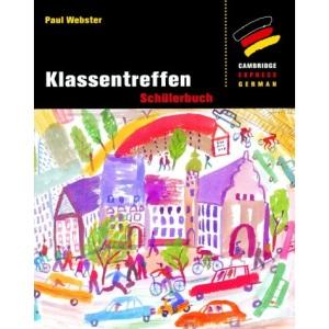 Klassentreffen: Schülerbuch (Cambridge Express German)