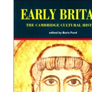 The Cambridge Cultural History of Britain: Volume 1, Early Britain