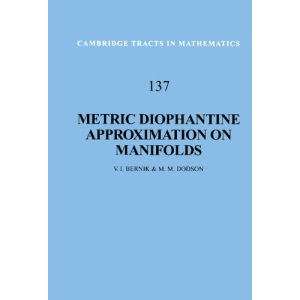Metric Diophantine Approximation on Manifolds (Cambridge Tracts in Mathematics)