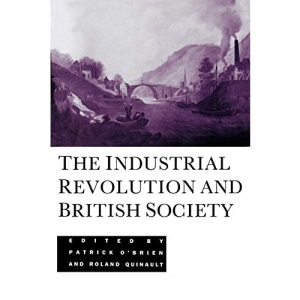 The Industrial Revolution and British Society