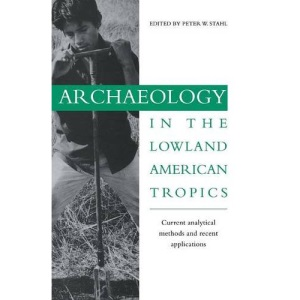 Archaeology in the Lowland American Tropics: Current Analytical Methods and Applications