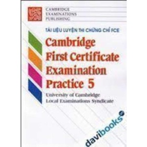 Cambridge First Certificate Examination Practice 5 Student's book
