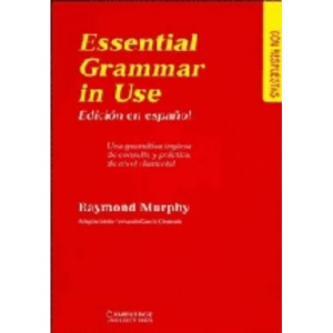 Essential Grammar in Use Spanish Edition with Answers: A Reference and Practice Book for Elementary Students of English