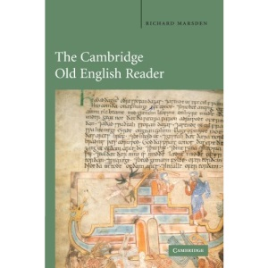 The Cambridge Old English Reader