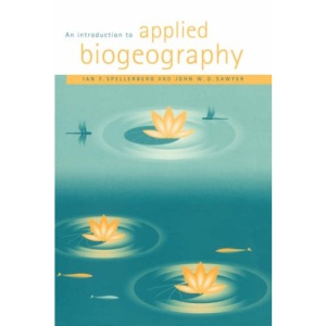 An Introduction to Applied Biogeography (Studies in Biology)