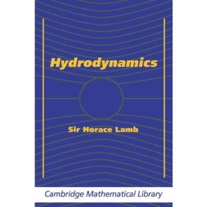 Hydrodynamics (Cambridge Mathematical Library)