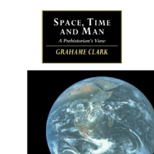 Space, Time and Man: A Prehistorian's View (Canto original series)