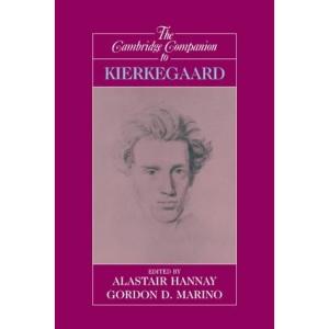 The Cambridge Companion to Kierkegaard (Cambridge Companions to Philosophy)